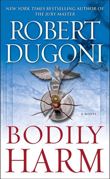 Bodily Harm : A Novel
