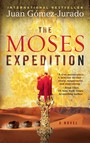 The Moses Expedition : A Novel