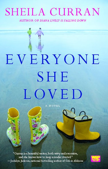 Everyone She Loved : A Novel