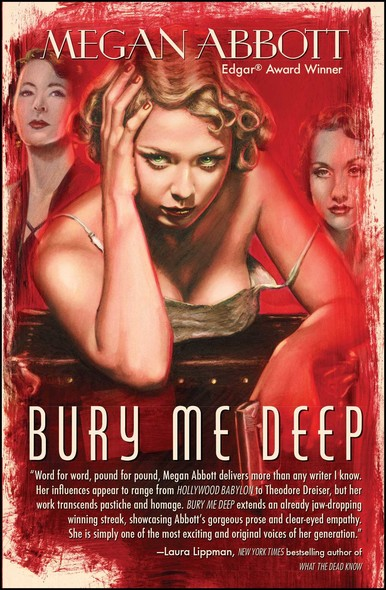 Bury Me Deep : A Novel