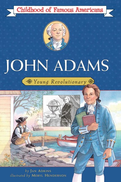 John Adams : Young Revolutionary