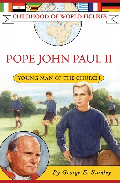 Pope John Paul II : Young Man of the Church