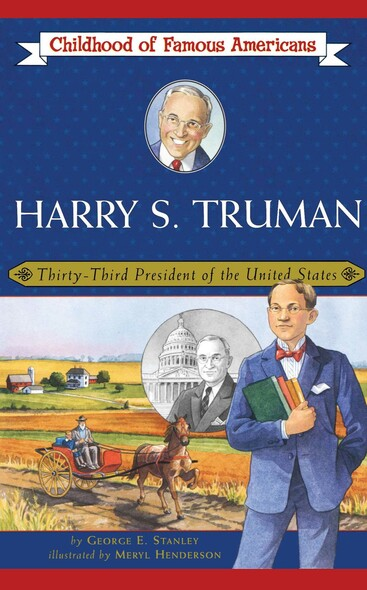 Harry S. Truman : Thirty-Third President of the United States