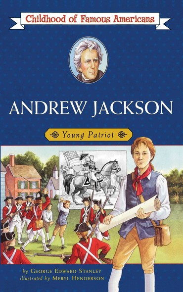 Andrew Jackson : Young Patriot