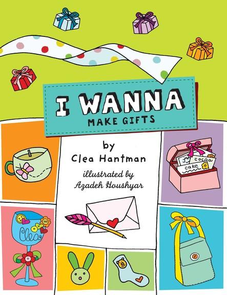 I Wanna Make Gifts