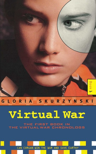 Virtual War : The Virtual War Chronologs--Book 1