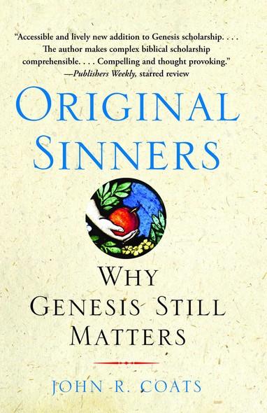 Original Sinners : A New Interpretation of Genesis