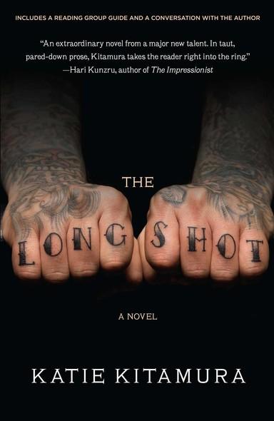 The Longshot : A Novel