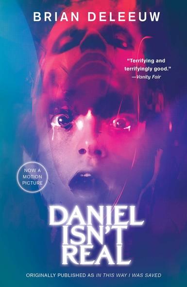 Daniel Isn't Real : A Novel