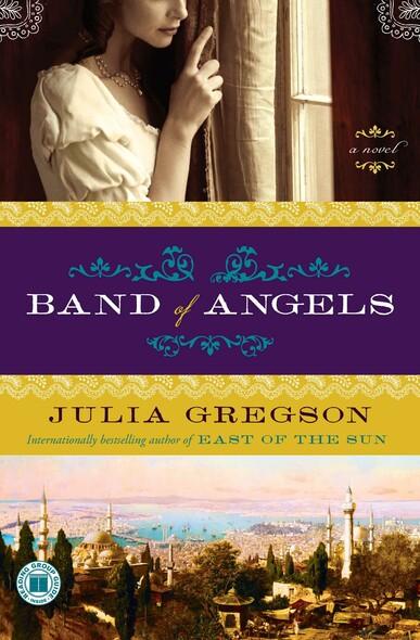 Band of Angels : A Novel