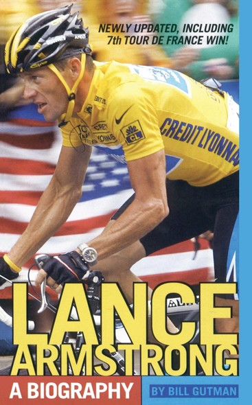 Lance Armstrong : A Biography