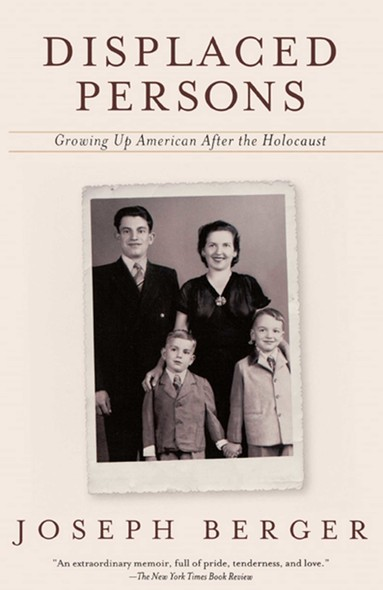 Displaced Persons : Growing Up American After the Holocaust
