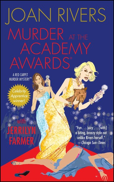 Murder at the Academy Awards (R) : A Red Carpet Murder Mystery