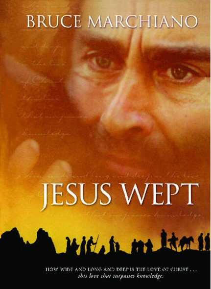 Jesus Wept : God's Tears Are For You