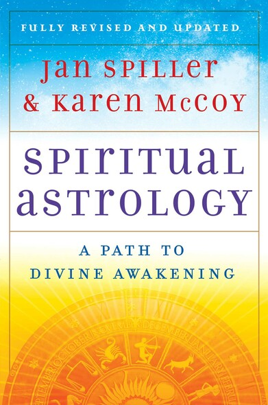 Spiritual Astrology : A Path to Divine Awakening