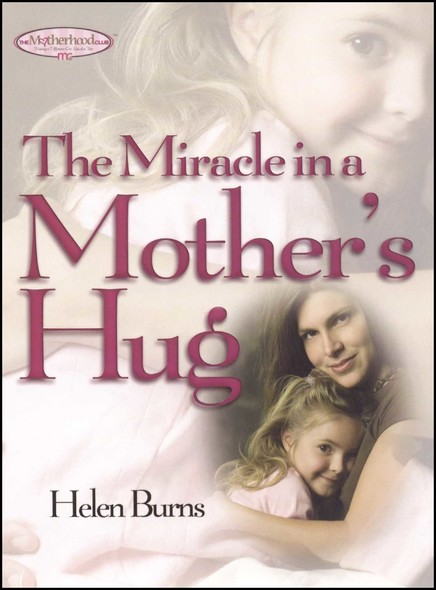 The Miracle in a Mother's Hug GIFT