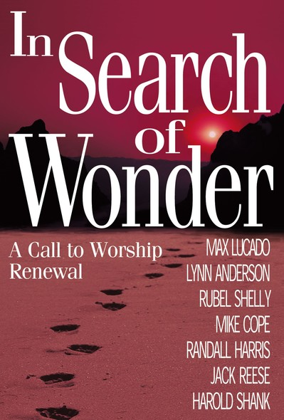In Search of Wonder : A call to worship renewal
