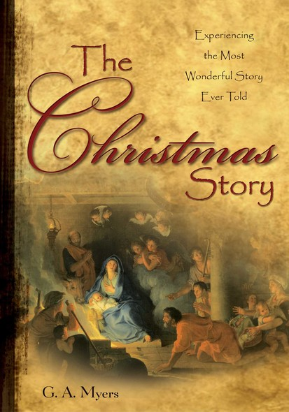 The Christmas Story GIFT : Experiencing the Most Wonderful Story Ever Told