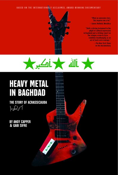 Heavy Metal in Baghdad : The Story of Acrassicauda