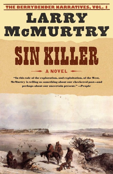 Sin Killer : The Berrybender Narratives, Book 1