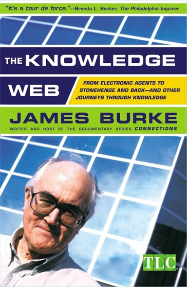 The Knowledge Web : From Electronic Agents to Stonehenge and Back -- A