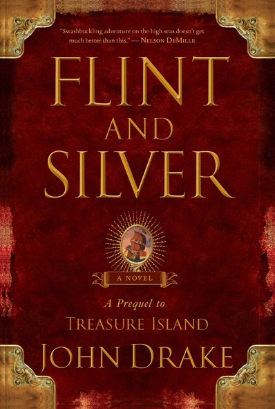 Flint and Silver : A Prequel to Treasure Island
