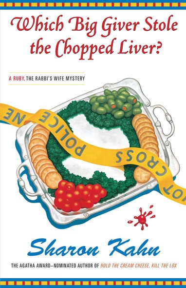 Which Big Giver Stole the Chopped Liver? : A Ruby, the Rabbi's Wife Mystery