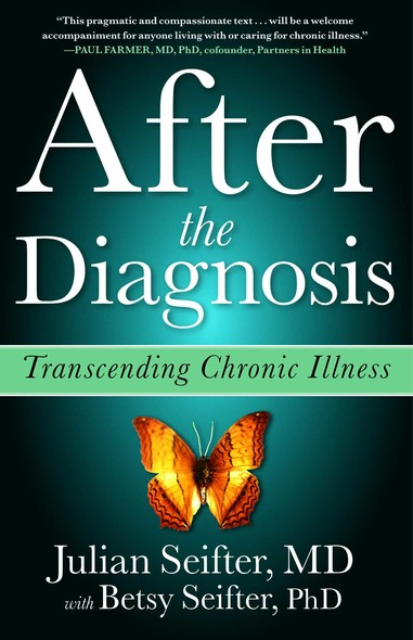 After the Diagnosis : Transcending Chronic Illness