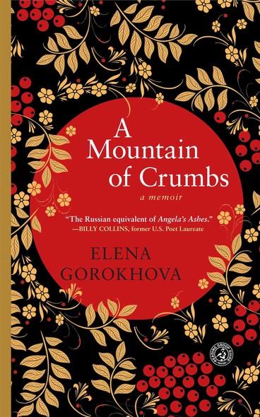 A Mountain of Crumbs : A Memoir