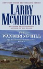 The Wandering Hill : The Berrybender Narratives, Book 2