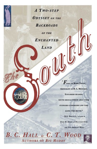 South : A Two-Step Odyssey on the Backroads of the Enchanted Land