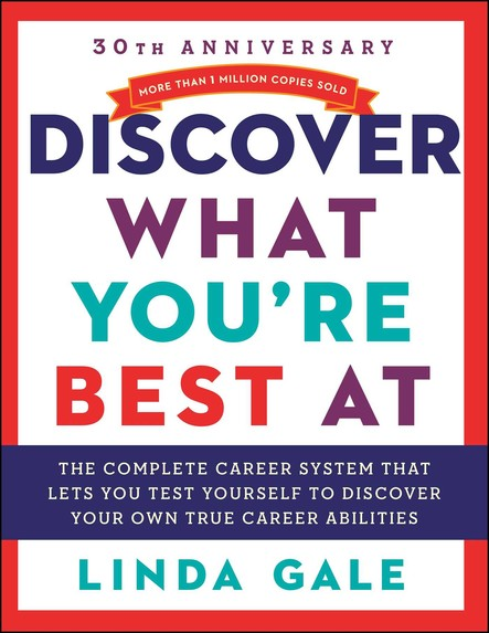 Discover What You're Best At : Revised for the 21St Century