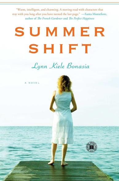 Summer Shift : A Novel