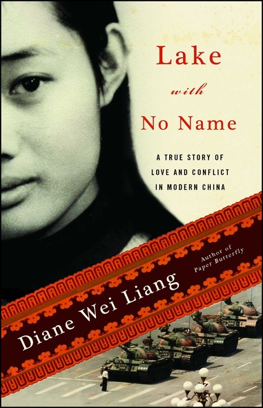Lake with No Name : A True Story of Love and Conflict in Modern China
