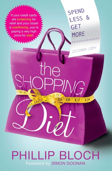 The Shopping Diet : Spend Less and Get More