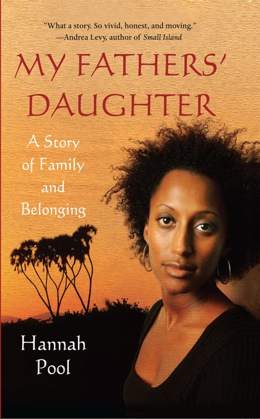 My Fathers' Daughter : A Story of Family and Belonging