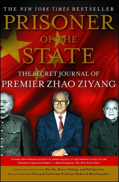Prisoner of the State : The Secret Journal of Premier Zhao Ziyang