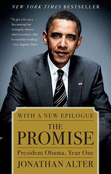 The Promise : President Obama, Year One