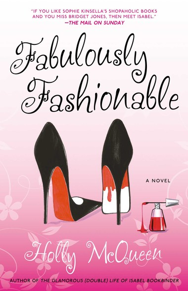 Fabulously Fashionable : A Novel