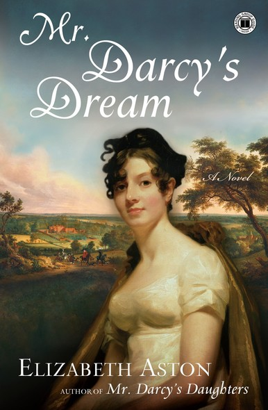 Mr. Darcy's Dream : A Novel