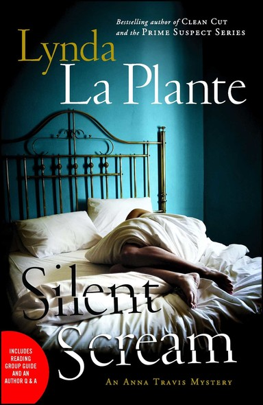 Silent Scream : An Anna Travis Mystery