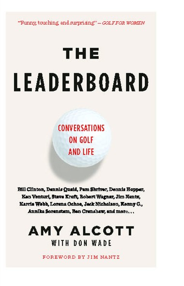 The Leaderboard : Conversations on Golf and Life