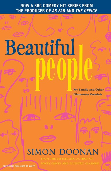 Beautiful People : My Family and Other Glamorous Varmints