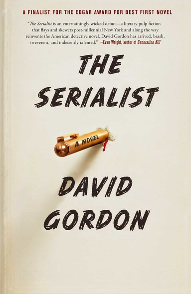 The Serialist : A Novel