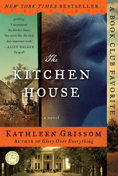 The Kitchen House : A Novel