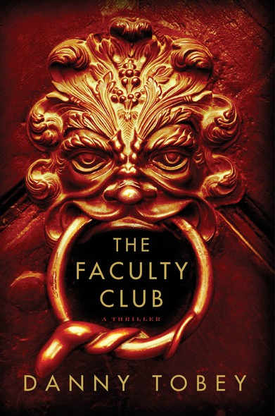The Faculty Club : A Novel