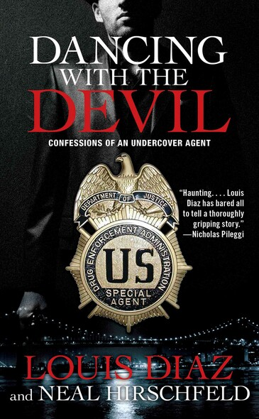 Dancing with the Devil : Confessions of an Undercover Agent