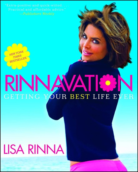 Rinnavation : Getting Your Best Life Ever