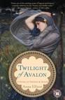 Twilight of Avalon : A Novel of Trystan & Isolde