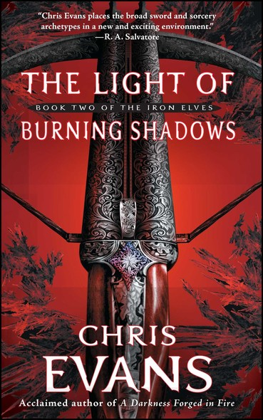 The Light of Burning Shadows : Book Two of the Iron Elves